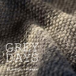 Susie Haumann: Grey Days